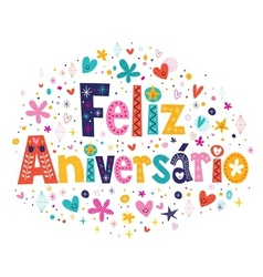 Feliz Aniversario Portuguese Happy Birthday card 2 vector image