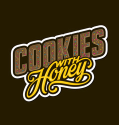 Cookies with honey lettering vector