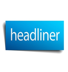 Headliner blue paper sign on white background vector
