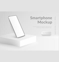 White realistic smartphone mockup on square podium vector