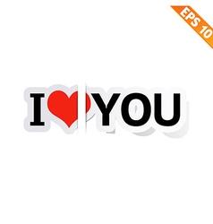 I LOVE YOU Stitcker - - EPS10 vector image