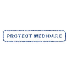Protect medicare textile stamp vector