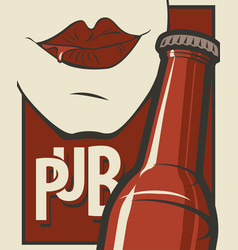 banner for pub with bottle of beer and human mouth vector image