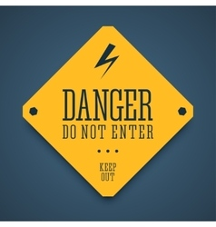 Danger sign do not enter vector