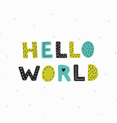 hello world poster vector image