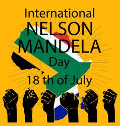international nelson mandela day concept vector image