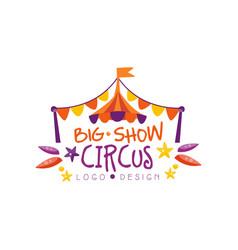 big show circus logo design carnival festive vector image