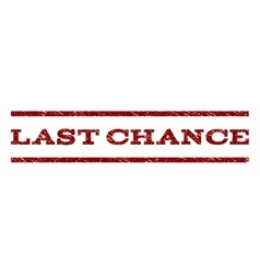 Last chance watermark stamp vector