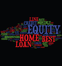 z best home equity loans text background word vector image vector image