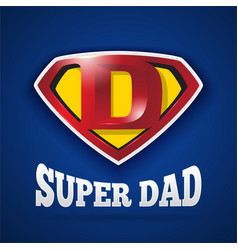 super dad logo design for fathers day vector image