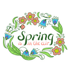 Spring is in the air lettering inspirational vector