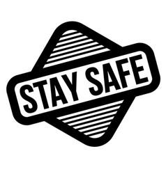 Stay safe black stamp vector