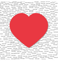 the words i love you on the background with heart vector image