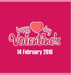 happy valentine day 14 february 2018 pink blackgro vector image