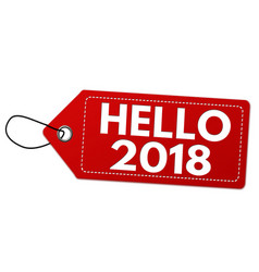 hello 2018 label or price tag vector image