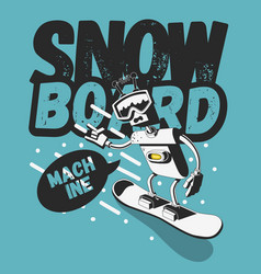Snowboard tee print design with a robot vector