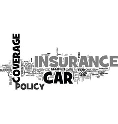 when car insurance is your friend text word cloud vector image