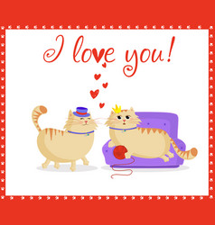 i love you greeting card with funny cartoon cats vector image