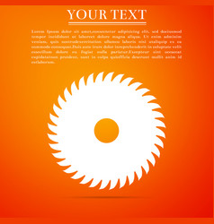 Circular saw blade on orange background saw wheel vector