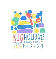 Kid holidays fun and games logo template original vector