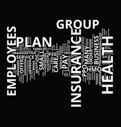 Attract employees group health insurance text vector
