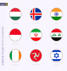 Circle flag with shadow collection nine round vector