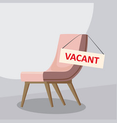 composition with office chair and a sign vacant vector image