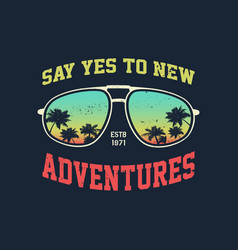 Adventure graphic with glasses vector