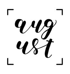 August Brush lettering vector