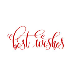 best wishes - red hand lettering text to holiday vector image