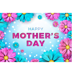happy mothers day greeting card design with flower vector image