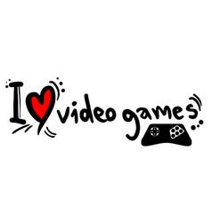 i love videogames vector image
