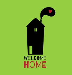 Greeting card Welcome home vector image
