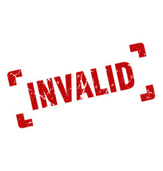 Invalid stamp square grunge sign isolated on vector