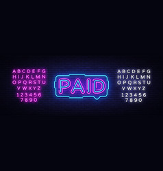 paid neon sign paid design template neon vector image