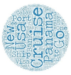 Panama gets a new cruise port in colon text vector