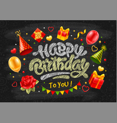 birthday celebration card with chalk lettering vector image