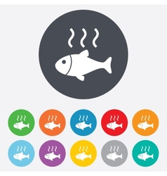 Fish hot sign icon Cook or fry fish symbol vector image