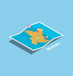 wuhan province hubei explore maps with isometric vector image