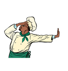 african cook chef gesture shame denial no vector image