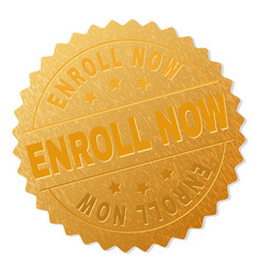 Gold enroll now badge stamp vector