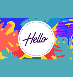 hello tropical background in boho style vector image
