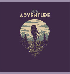 hike adventure t shirt graphic design vector image