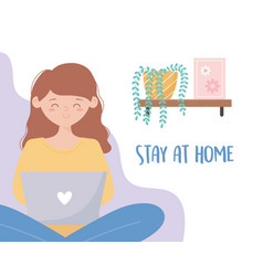 quarantine stay at home woman using laptop vector image