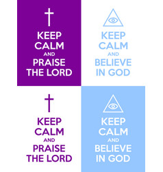 set christian keep calm and praise lord vector image