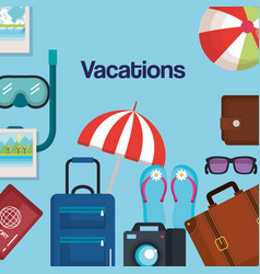 Vacations travel relax enjoy tourism destination vector