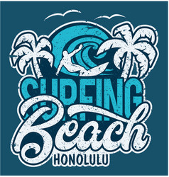 lettering surfing beach honolulu vector image vector image