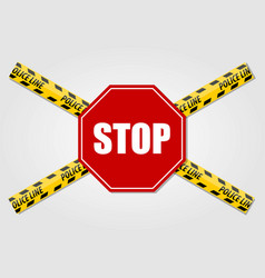 stop sign and police line do not cross tape vector image