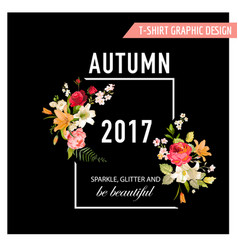Autumn t-shirt floral design with lily flowers vector