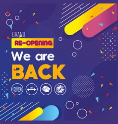 Grand reopening we are back with prevention vector